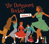 The Drugstore's Rockin', Volume 3