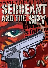 Sergeant and the Spy