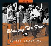 Blowing the Fuse: 26 R&B Classics That Rocked the