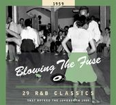 Blowing the Fuse: 29 R&B Classics That Rocked the