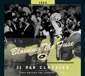 Blowing the Fuse: 31 R&B Classics That Rocked the