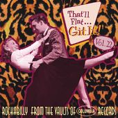 That'll Flat Git It!, Volume 22: Rockabilly from