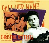 Call Her Name: The Complete Recordings 1951-1965