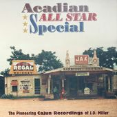 Acadian All Star Special: The Pioneering Cajun