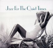 Jazz for the Quiet Times (2-CD)