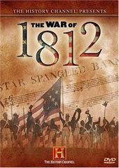 History Channel: The War of 1812