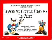 Teaching Little Fingers to Play: A Book for the