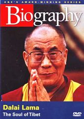 A&E Biography: Dalai Lama: The Soul of Tibet