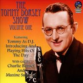 The Tommy Dorsey Show, Volume 1