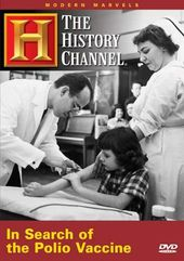 Modern Marvels: In Search of the Polio Vaccine