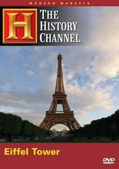 Modern Marvels: The Eiffel Tower