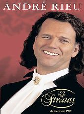 Andre Rieu - 100 Years of Strauss