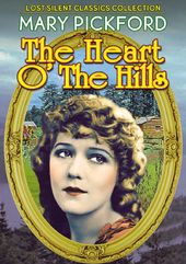 The Heart O' the Hills (Silent)