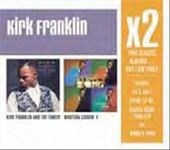 Kirk Franklin and the Family / Whatcha Lookin' 4