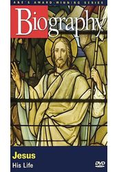 Biography: Jesus - His Life