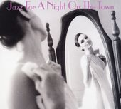 Jazz for a Night on the Town [Savoy] (2-CD)
