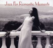 Jazz For Romantic Moments [2 CD]