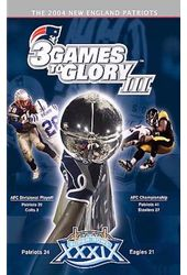 New England Patriots 3 Games to Glory III