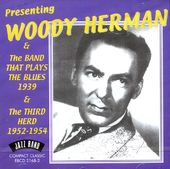 Presenting Woody Herman & The Band That Plays