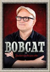 Bobcat Goldthwait - Bobcat: You Don't Look the