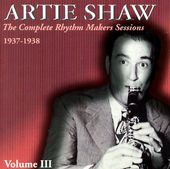 Complete Rhythm Makers Sessions 1937-1938, Volume