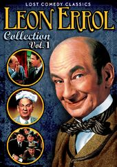 Leon Errol Collection, Volume 1