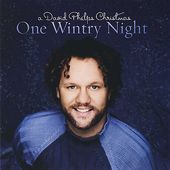 A David Phelps Christmas: One Wintry Night