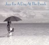 Jazz For a Day at the Beach (2-CD)
