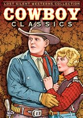 Cowboy Classics: Lost Silent Westerns Collection,