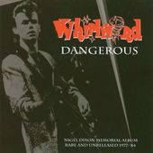Dangerous: The Nigel Dixon Memorial Album - Rare