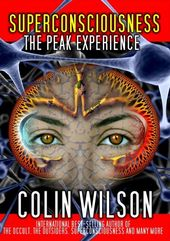 Superconsciousness: The Peak Experience