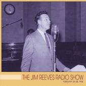 Jim Reeves Radio Show: February 25-28, 1958 (Live)