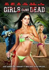 Girls Gone Dead (Unrated and Exposed)