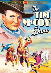 The Tim McCoy Show: 4 Lost Episodes