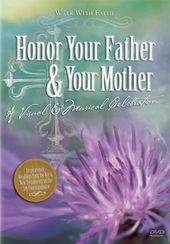 Honor Your Father & Your Mother: A Visual &