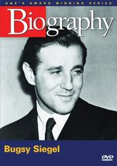 A&E Biography: Bugsy Siegel - Gambling on the Mob