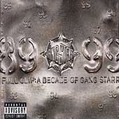 Full Clip: A Decade of Gang Starr (2-CD)