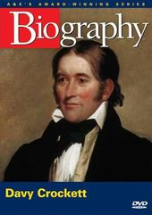 A&E Biography: Davy Crockett - American Frontier