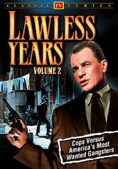 "Lawless Years, Volume 2 - 11"" x 17"" Poster"