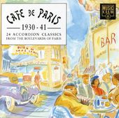 Cafe de Paris: 1930-1941: 24 Accordion Classics