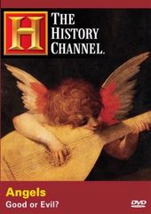 History Channel: Angels - Good or Evil?