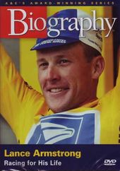 A&E Biography: Lance Armstrong - Racing for His