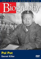 A&E Biography: Pol Pot: Secret Killer