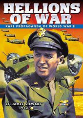 WWII - Hellions of War: Rare Propaganda Films of