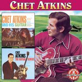 Chet Atkins And His Guitar / The Guitar Genius