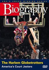 A&E Biography: Harlem Globetrotters - America's