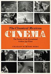The Classical Mexican Cinema: The Poetics of the