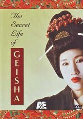 A&E: The Secret Life of Geisha