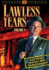 "Lawless Years, Volume 3 - 11"" x 17"" Poster"
