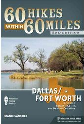 60 Hikes Within 60 Miles Dallas/Fort Worth: